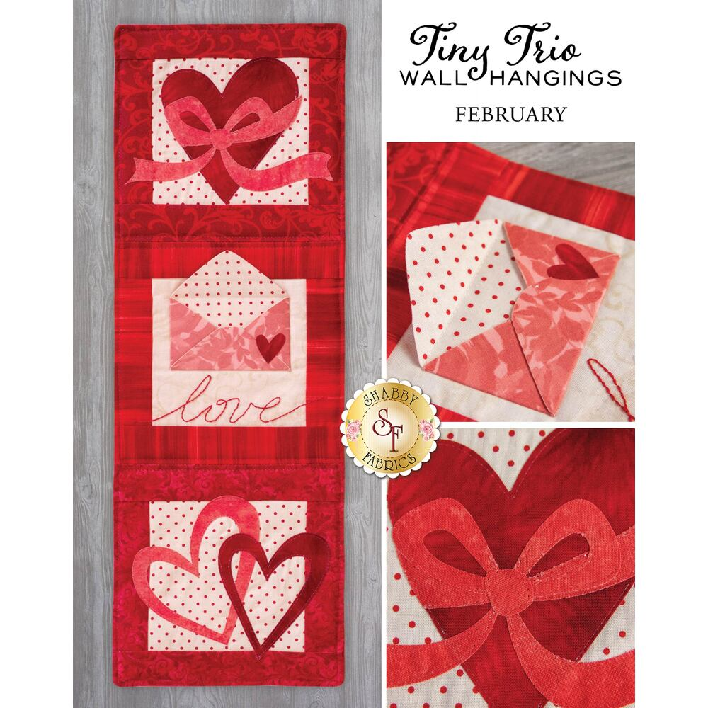 Tiny Trio Wall Hangings -  Love Note - February - Pattern by Shabby Fabrics