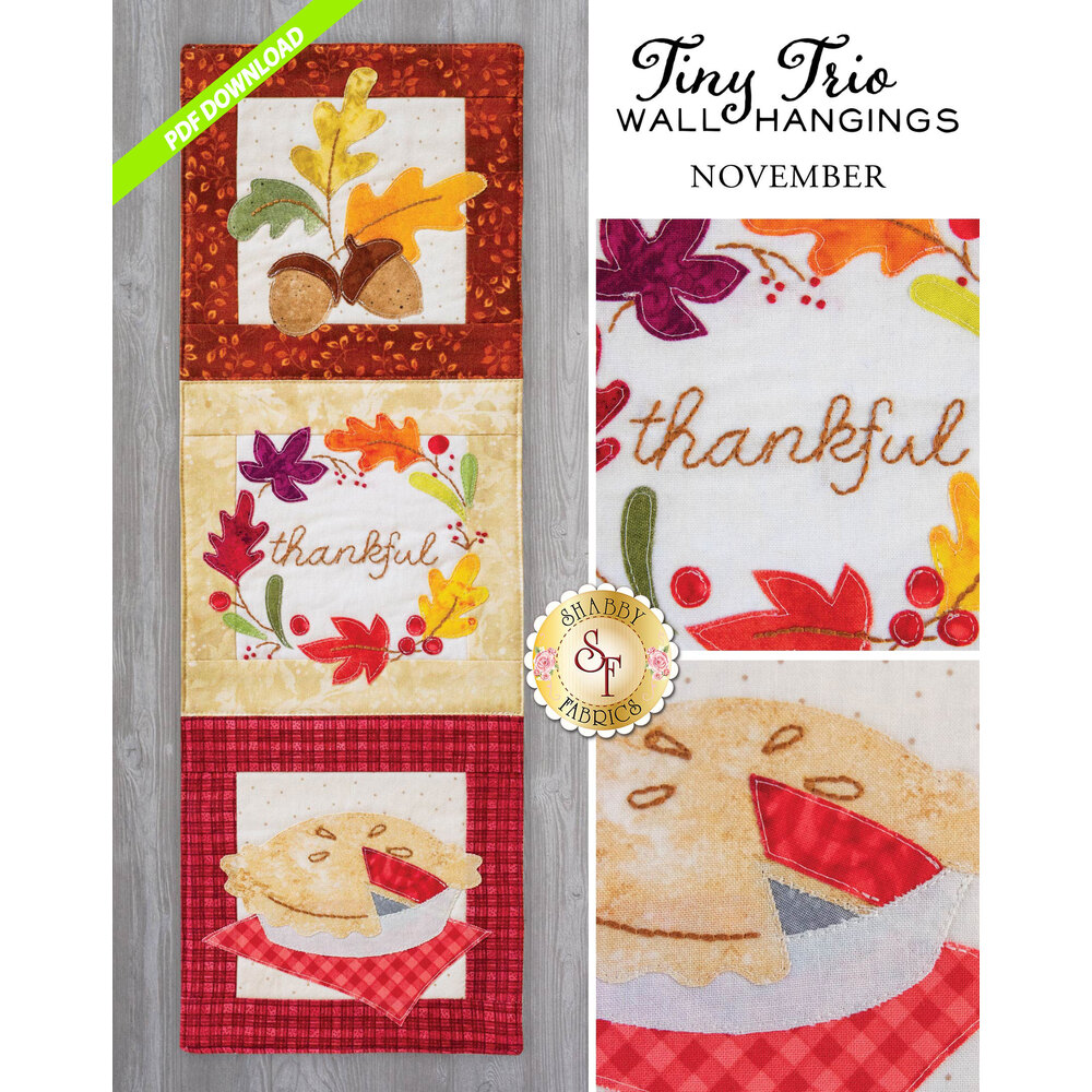 Tiny Trio Wall Hanging - Thankful -  November - PDF Download available at Shabby Fabrics
