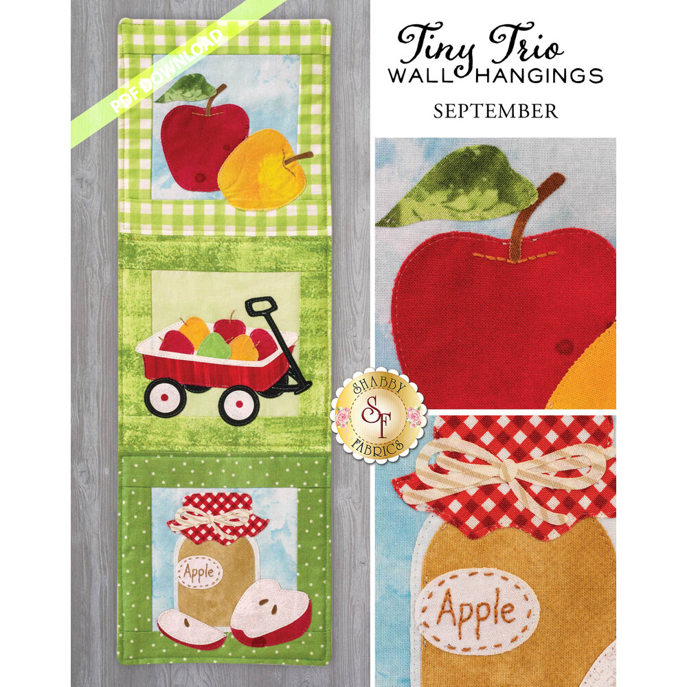 Tiny Trio Wall Hanging - Autumn Apple -  September - PDF Download available at Shabby Fabrics