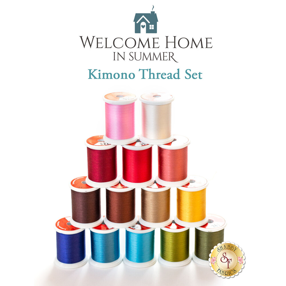 Welcome Home In Summer BOM - Traditional - 14 pc Kimono Thread Set