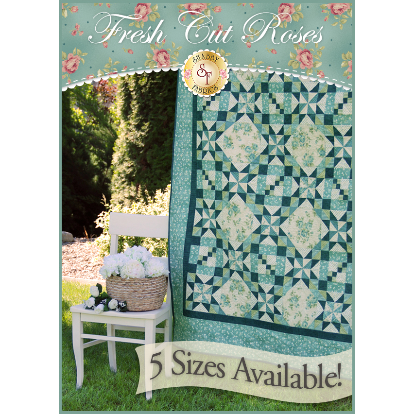 Fresh Cut Roses Pieced Quilt Pattern - 5 SIZES INCLUDED!
