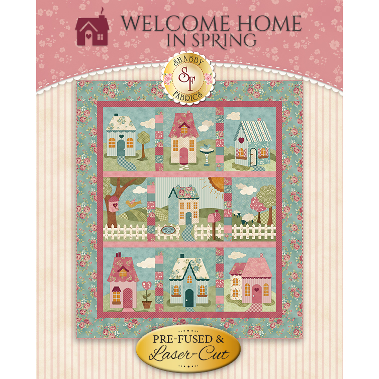 Welcome Home In Spring - Pre-Fused & Laser-Cut Kit