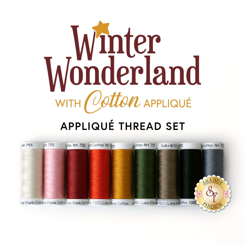The coordinated 9pc thread set for the Winter Wonderland - Laser Cut BOM | Shabby Fabrics