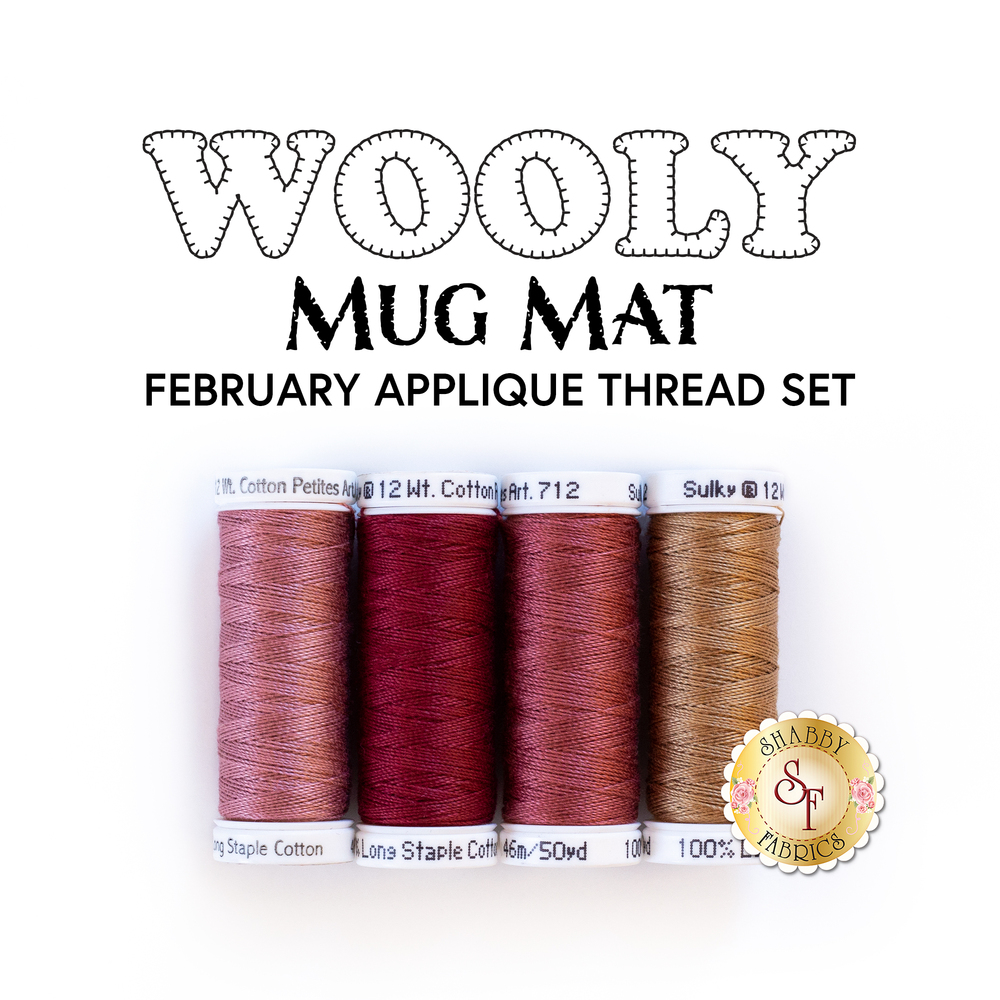 The 4 piece Applique Thread Set for the Wooly Mug Mat Series - February Kit