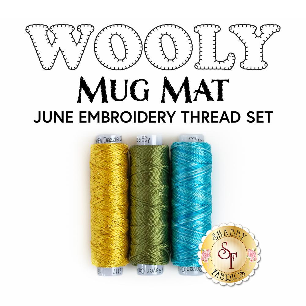Wooly Mug Mat - 3 pc Embroidery Thread Set - June   Shabby Fabrics