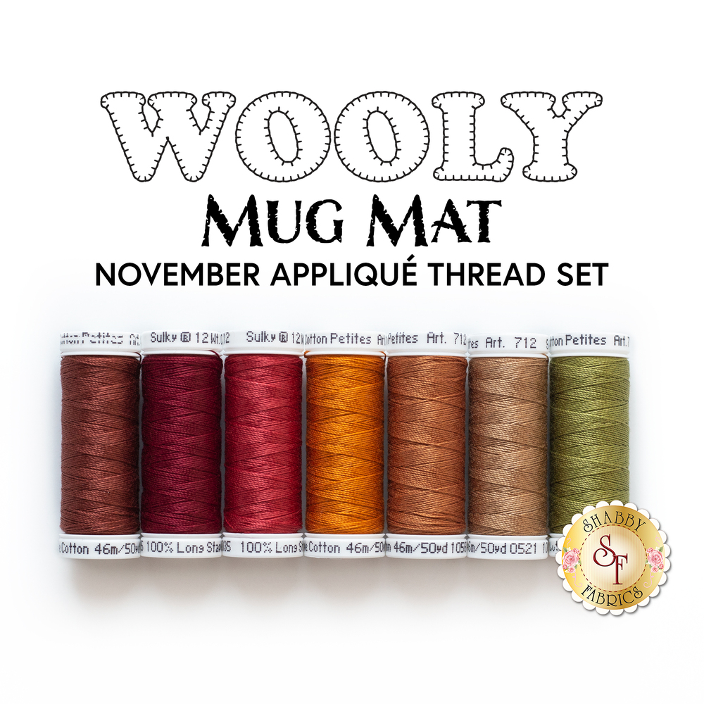 The 7 piece Applique thread set for the Wooly Mug Mat - November kit