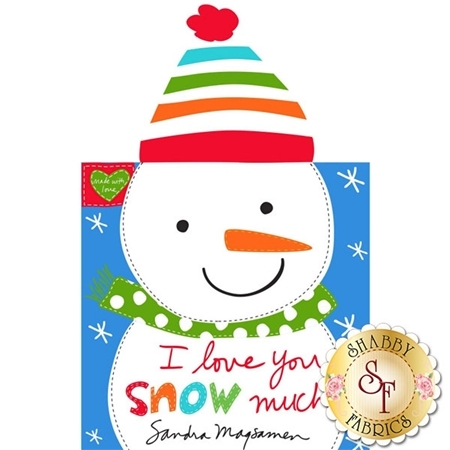 Huggable & Loveable 3367P-01 Soft Book Panel - I Love You Snow Much by Studio E Fabrics