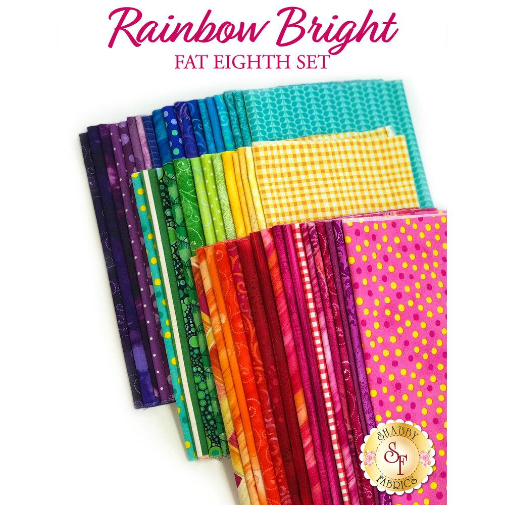 Rainbow Bright  48 Fat Eighth Set