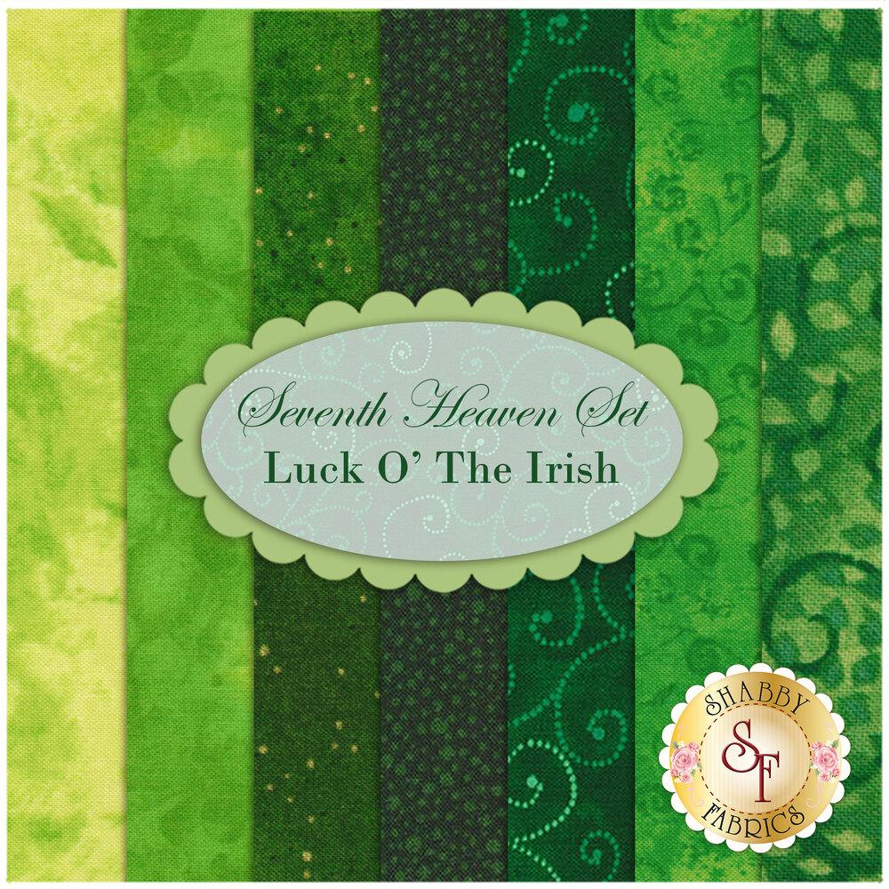 Seventh Heaven 7 FQ Set - Luck O' The Irish from Shabby Fabrics