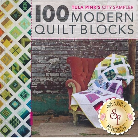 100 Modern Quilt Blocks Book by Tula Pink