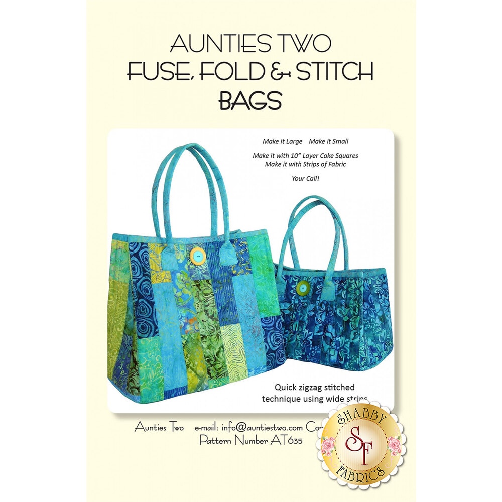 Aunties Two Fuse, Fold, & Stitch Bags Pattern