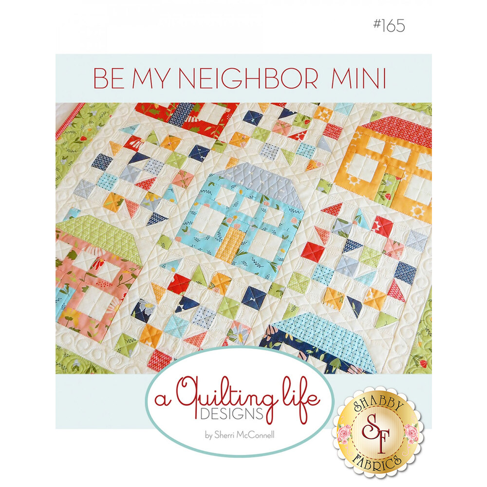 Be My Neighbor Mini Pattern