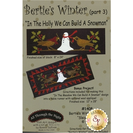 Bertie's Winter - Part 3 - In the Holly We Can Build A Snowman Pattern