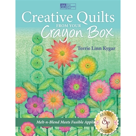 Creative Quilts From Your Crayon Box Book