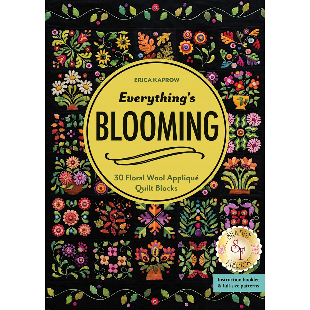 Everything's Blooming Pattern - Wool Applique Pattern
