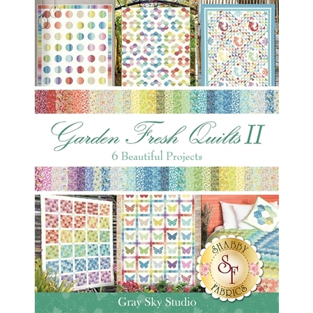 Garden Fresh Quilts II Book by Gray Sky Studio