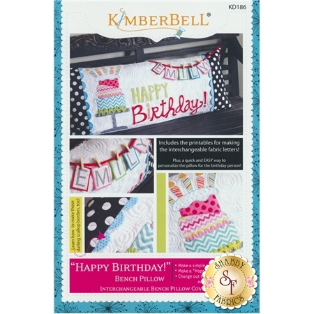 Happy Birthday - Kimberbell Bench Pillow Pattern
