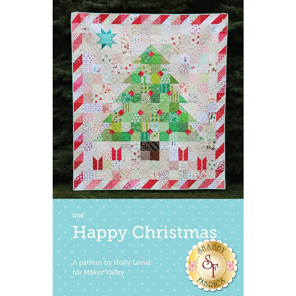 Happy Christmas Pattern available at Shabby Fabrics