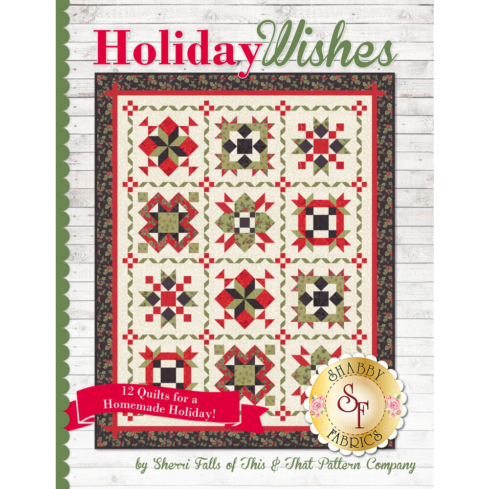 The front of the Holiday Wishes book showing a quilt design included | Shabby Fabrics