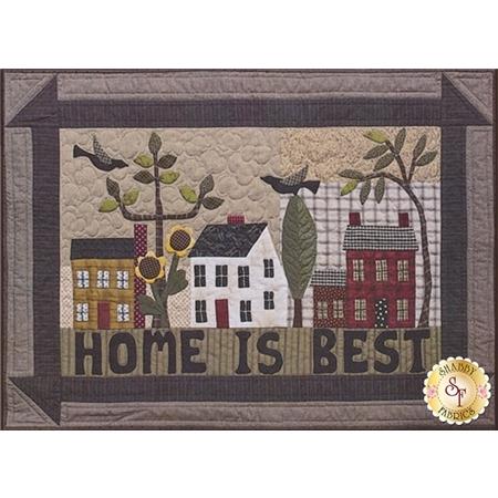 Home is Best Pattern
