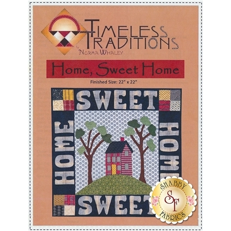 Home, Sweet Home Pattern - Timeless Traditions
