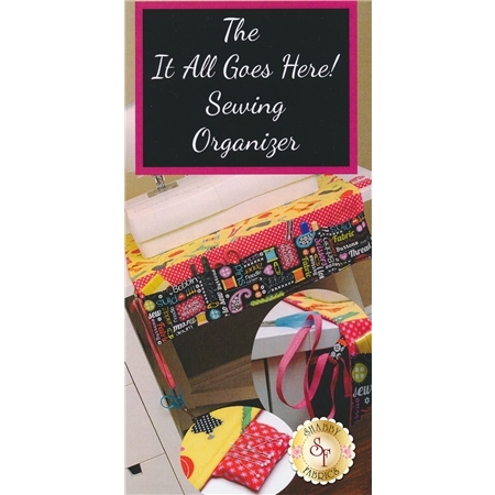 The It All Goes Here! Sewing Organizer Pattern