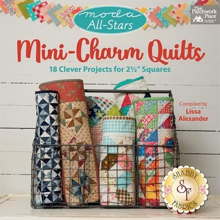 Moda All-Stars Mini Charm Quilts Book