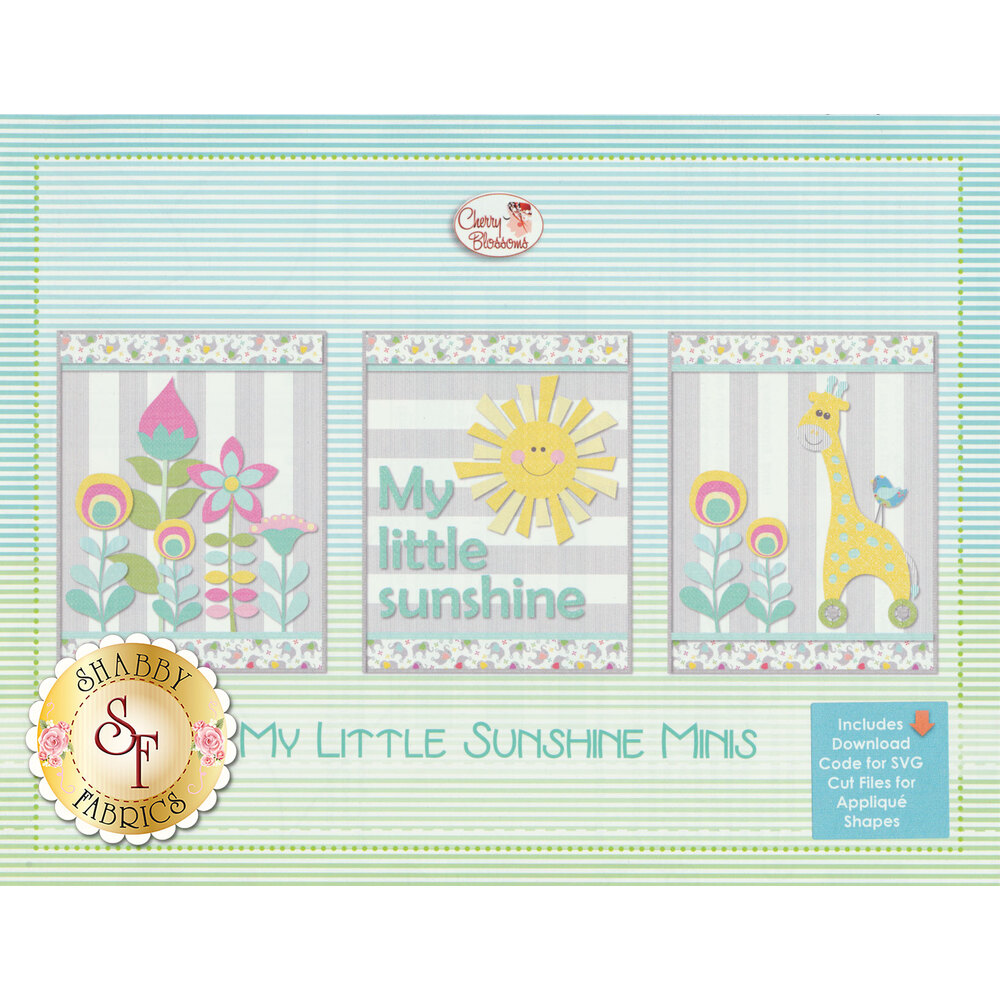 The front of the My Little Sunshine Minis pattern showing the three different quilts you can create