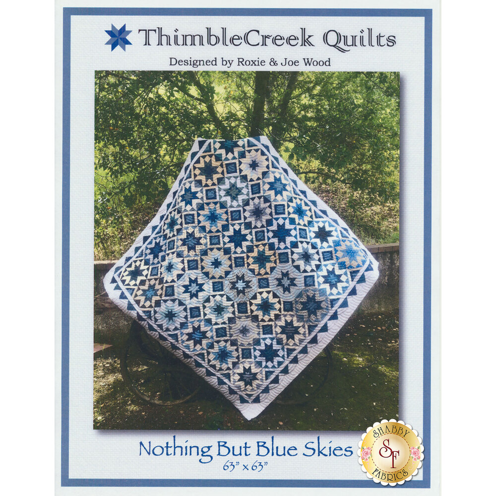 Nothing But Blue Skies Quilt Pattern by ThimbleCreek Quilts