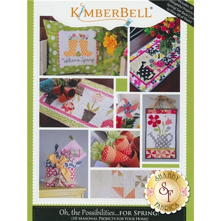 Oh, The Possibilities...For Spring! Book