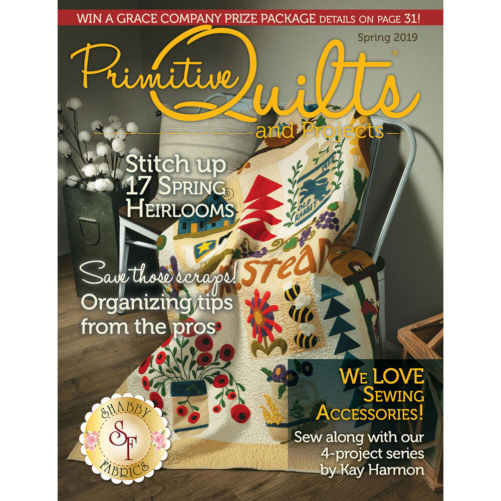 Primitive Quilts & Projects - Spring 2019 Magazine at Shabby Fabrics