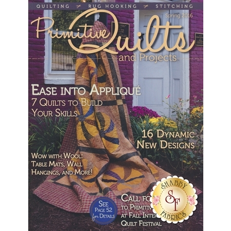 Primitive Quilts & Projects - Spring 2016 Magazine