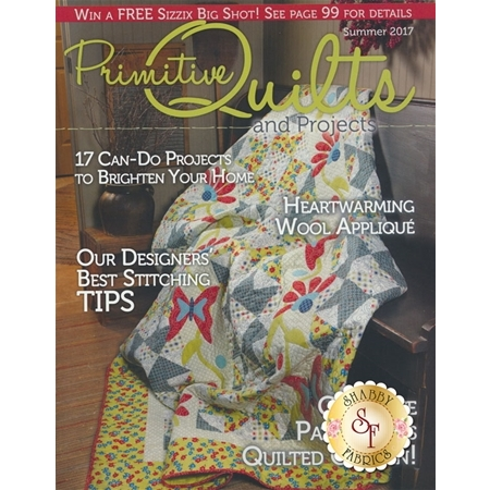 Primitive Quilts & Projects - Summer 2017 Magazine