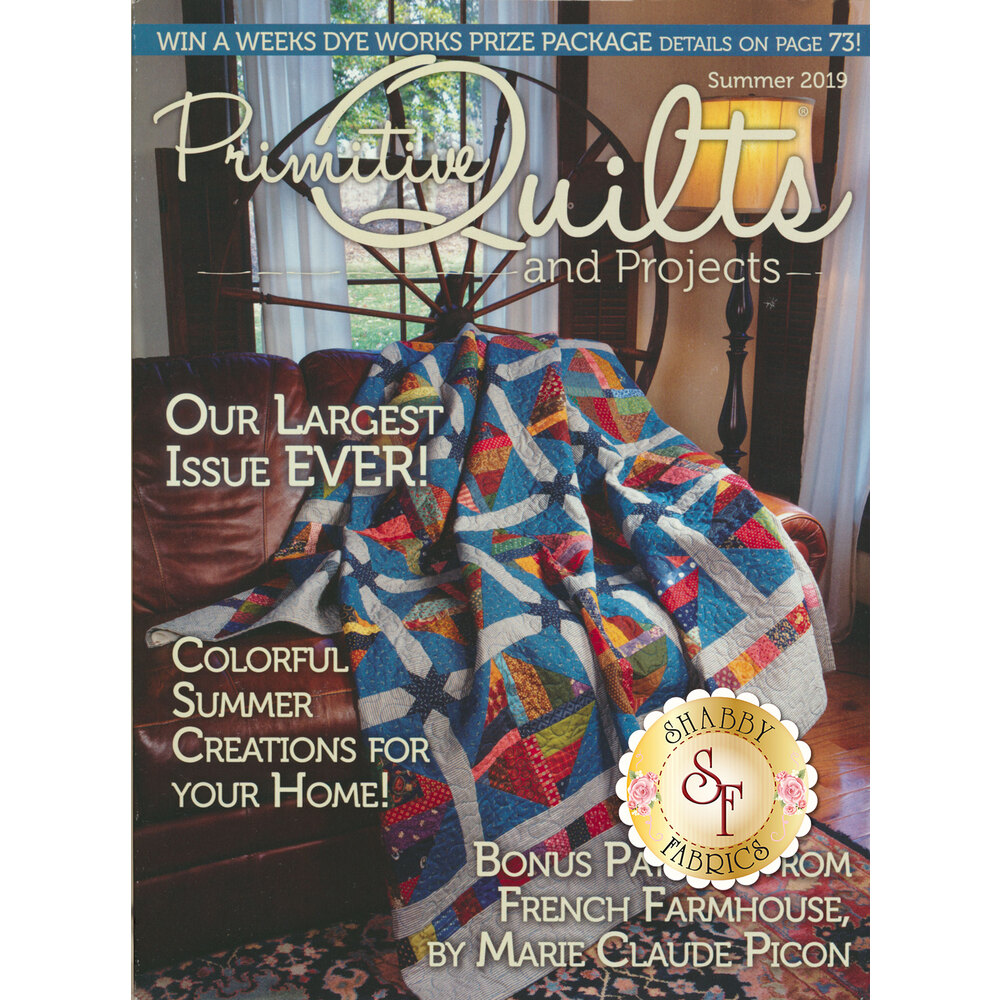 Primitive Quilts & Projects - Summer 2019 Magazine at Shabby Fabrics