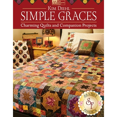 Simple Graces: Charming Quilts and Companion Projects Book