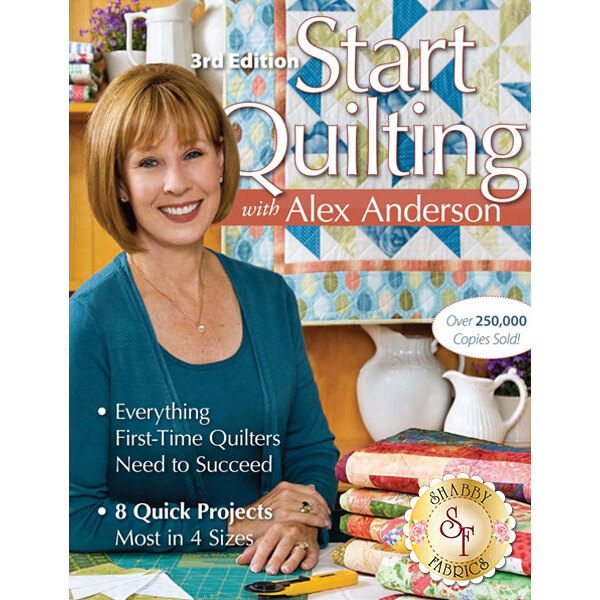 Start Quilting With Alex Anderson Book