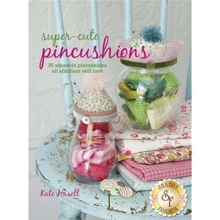 Super-Cute Pincushions Book