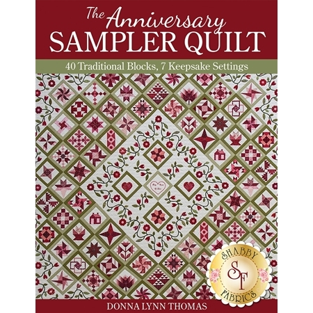 The Anniversary Sampler Quilt Book