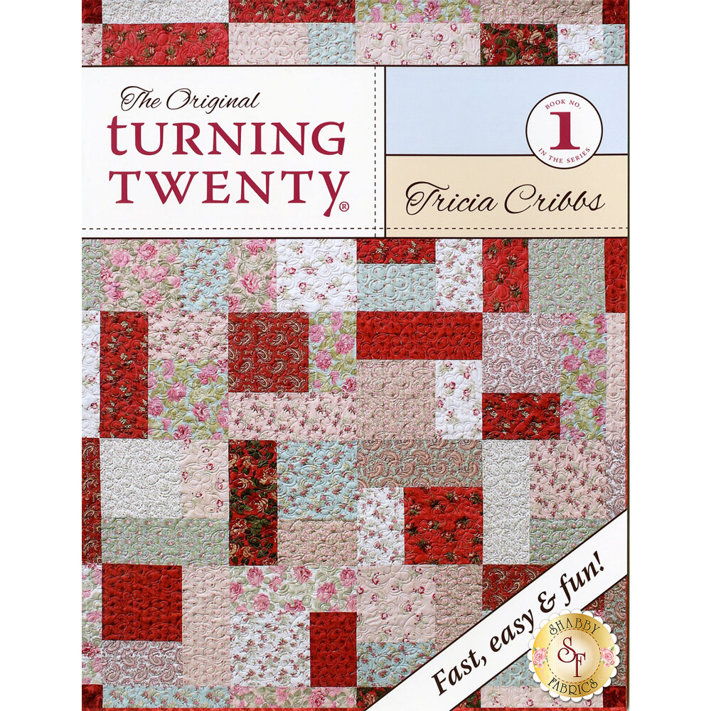 Turning Twenty Pattern - Fat Quarter Patterns