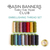 The 15 piece Embellishing thread set for the Basin Banners series
